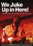 We Juke Up in Here - Mississippi's Juke / Various (DVD) at Sears.com