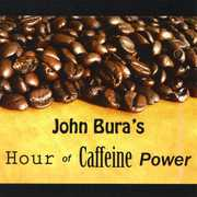 John Bura's Hour of Caffeine Power (CD) at Sears.com