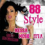 88 Style , Nessa Moskitta
