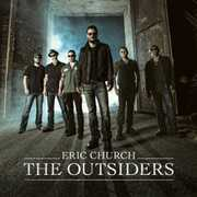 Outsiders , Eric Church