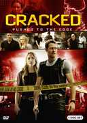 Cracked: Pushed to the Edge