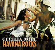 Havana Rocks , Cecilia Noël