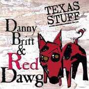 Danny Britt & Red Dawg-Texas Stuff (CD) at Kmart.com