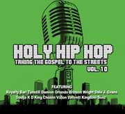 Holy Hip Hop: Taking the Gospel to Street, Vol. 10 (CD) at Sears.com