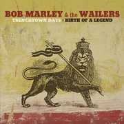 Trenchtown Days: Birth of a Legend , Bob Marley