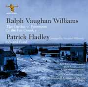 Ralph Vaughan Williams: Garden of Proserpine; In The Fen Country; Patrick Hadley: Fen and Flood (CD) at Sears.com