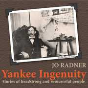 Yankee Ingenuity: Stories of Headstrong and Resourceful People (CD) at Sears.com