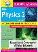 Physics 2 Tutor: Expansion & Contraction of Solids and Liquids (DVD) at Sears.com