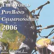 World Pipe Band Championships 2006: 1 / Various (CD) at Kmart.com