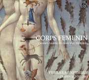 Corps Femenin: L'Avant-Garde de Jean Duc de Berry (CD) at Sears.com