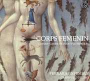 Corps Femenin: L'Avant-Garde de Jean Duc de Berry (CD) at Sears.com