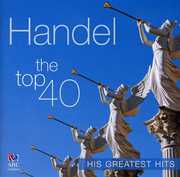 Handel: The Top 40 Greatest Hits (CD) at Sears.com