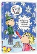 Charlie and Lola, Vol. 11: I Really Really Need Actual Ice Skates and Other Stories (DVD) at Kmart.com
