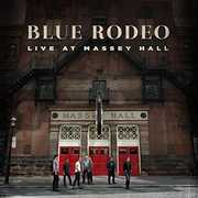 Live at Massey Hall [Import] , Blue Rodeo