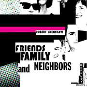 Friends Family and Neighbors (CD) at Kmart.com