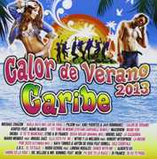 Calor de Verano 2013 Caribe / Various (CD) at Sears.com