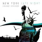 New York Late Night Lounge Sessions / Various (CD) at Kmart.com