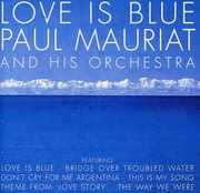 Love Is Blue [Import] , Paul Mauriat & His Orchestra
