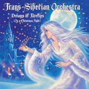Dreams of Fireflies (On a Christmas Night) , Trans-Siberian Orchestra