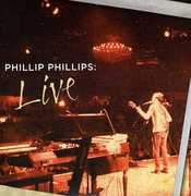 Phillip Phillips: Live , Phillip Phillips