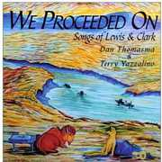 We Proceeded on Songs of Lewis & Clark (CD) at Kmart.com
