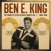 Complete Atco /  Atlantic Singles Vol 1: 1960-1966 , Ben E. King