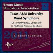 2011 Texas Music Educators Association: Texas A&M University Wind Symphony (CD) at Sears.com