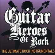 Guitar Heroes of Rock: Ultimate Rock Ins / Various (CD) at Sears.com