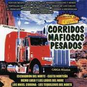 Corridos Mafiosos Pesados Coleccion , Various Artists