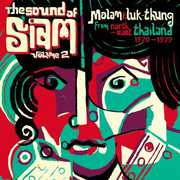 Sound of Siam 2: Molam & Luk Thung 1970-1982 /  Var , Various Artist