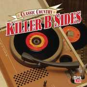 Classic Country: Killer Country B Sides / Various (CD) at Kmart.com