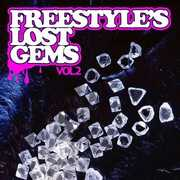 Freestyle's Lost Gems Vol. 2 / Various (CD) at Sears.com