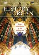 History of the Organ: From Latin Origins to the Modern Age (DVD) at Sears.com