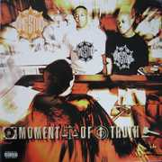 Moment of Truth , Gang Starr