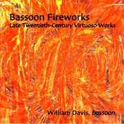 Bassoon Fireworks: Late Twentieth-Century Virtuoso Works (CD) at Kmart.com