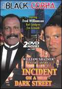 Black Cobra & Incident on a Dark Street (DVD) at Sears.com