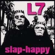 Slap-Happy , L7