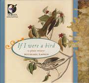 If I Were a Bird: A Piano Aviary (CD) at Sears.com