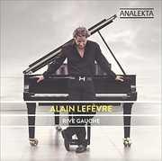 Rive Gauche , Alain Lefevre