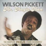 Mr Magic Man: The Complete RCA Studio Recordings , Wilson Pickett