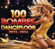 100 Bombes Dancefloor 2013-2014 (CD) at Sears.com