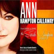 From Sassy to Divine: Sarah Vaughan Project , Ann Hampton Callaway