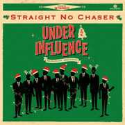 Under the Influence: Holiday Edition , Straight No Chaser