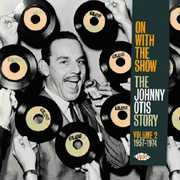 On With the Show: The Johnny Otis Story, Vol. 2 1957-1974 (CD) at Kmart.com