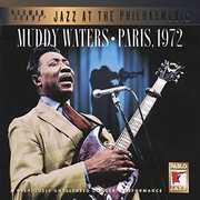 Paris 1972 , Muddy Waters