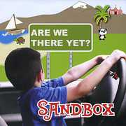 Sandbox: Are We There Yet? (CD) at Sears.com