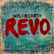 Revo , Walk Off the Earth