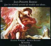 Jean-Philippe Rameau: Que les mortels servent de mod?le aux dieux... (CD) at Sears.com