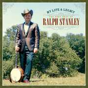 My Life & Legacy: Very Best of Ralph , Clinch Mountain Boys