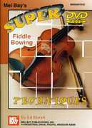 Super Fiddle Bowing Techniques , Ed Marsh